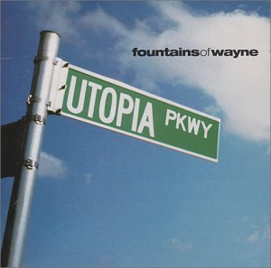 Fountains of Wayne - Utopia Parkway [Bonus Track] - Zortam Music