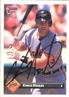Chris Hoiles Baltimore Orioles 1993 Donruss Autographed Hand Signed Trading Card. by Hall+of+Fame+Memorabilia