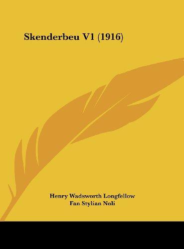 Skenderbeu V1 (1916) (Albanian Edition) (Fan Noli compare prices)