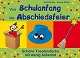 Von Schulanfang bis Abschiedsfeier: Schöne Theaterstücke mit wenig Aufwan title=