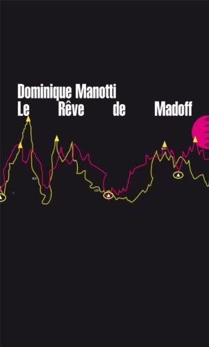 Dominique MANOTTI - Le rêve de Madoff (La très petite collection)