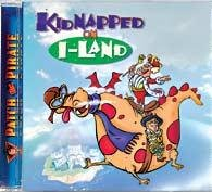 0909033 Kidnapped on I-Land CD (Patch the Pirate), Ron Hamilton
