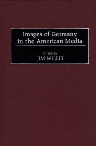 Images of Germany in the American Media