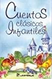 Cuentos clasicos infantiles (Spanish Edition)