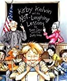 img - for Kirby Kelvin and the Not Laughing Lesson by Cecil, Ivon (1998) Paperback book / textbook / text book