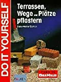 Terrassen, Wege und Pl�tze pflastern. Do it yourself.