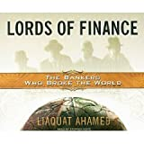 img - for Lords of Finance: The Bankers Who Broke the World [Unabridged 15-CD Set] (AUDIO CD/AUDIO BOOK) book / textbook / text book