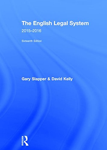 The English Legal System: 2015-2016, by Gary Slapper, David Kelly