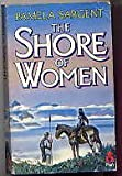 The Shore Of Women (0330301160) by Pamela Sargent