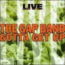 Live: Gotta Get Up