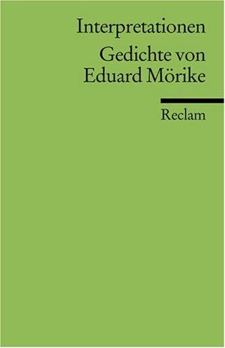 Interpretationen. Gedichte von Eduard Mörike.