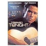 Heaven Tonight (2005) Guy Pearce; John Waters; Pino Amenta