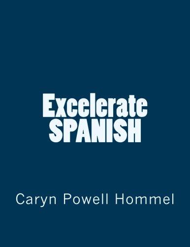 Excelerate SPANISH (Spanish Edition)