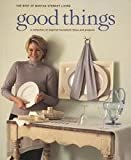 img - for Good Things - The Best Of Martha Stewart Living, A Collection Of Inspired Household Ideas And Projects book / textbook / text book