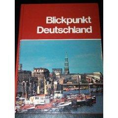 BLICKPUNKT DEUTSCHLAND, Et Al Moeller; Arendt; Heuser