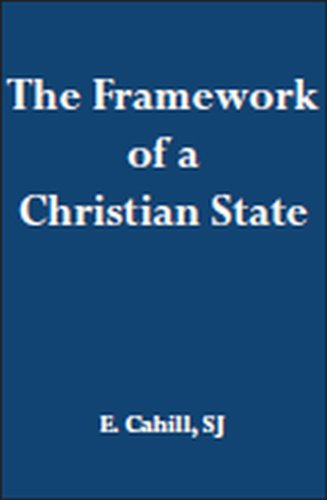 The Framework of a Christian State