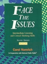 Face the Issues: Intermediate Listening and Critical Thinking Skills- Answer Key and Audioscript, 3rd Edition