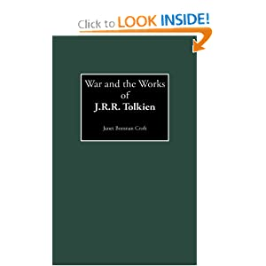 War and the Works of J.R.R. Tolkien (Contributions to the Study of Science Fiction and Fantasy) by Janet B. Croft