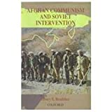 img - for Afghan Communism and Soviet Intervention book / textbook / text book