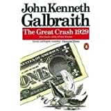 The Great Crash 1929 (Penguin Business)by John Kenneth Galbraith