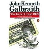 The Great Crash 1929 (Penguin Business)by John Kenneth Galbraith