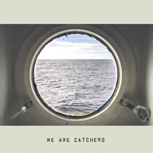 We Are Catchers-We Are Catchers-WEB-2014-LEV Download