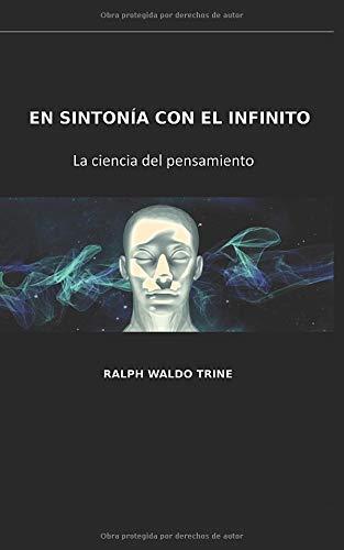 En sintonía con el infinito. La ciencia del pensamiento  [TRINE, RALPH WALDO] (Tapa Blanda)