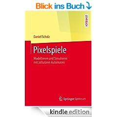 Pixelspiele (Springer-Lehrbuch)