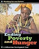img - for Ending Poverty and Hunger (Working for Our Future) book / textbook / text book