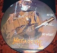 So Far, So Good... So What! (Picture Disc) by Megadeth