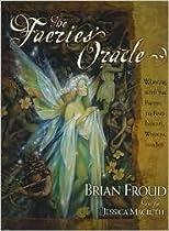 Faeries' Oracle by Brian Froud, Jessica Macbeth