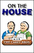 On the House, 1-Month Subscription | [James Carey, Morris Carey]