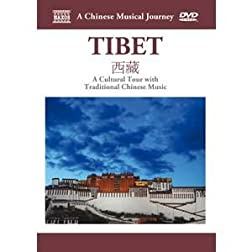 Naxos Scenic Musical Journeys Tibet A Cultural Tour with Traditional Chinese Music