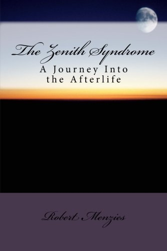 the-zenith-syndrome-a-journey-into-the-afterlife