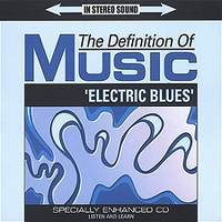 The Definition of Music: Electric Blues