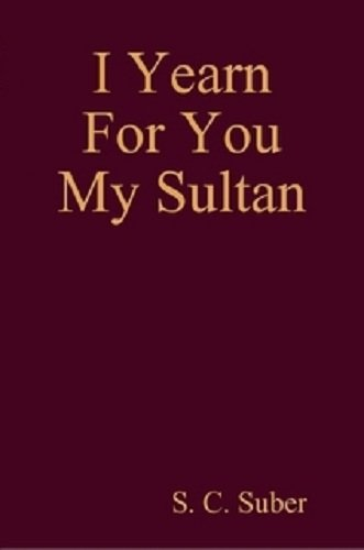 I Yearn For You My Sultan PDF