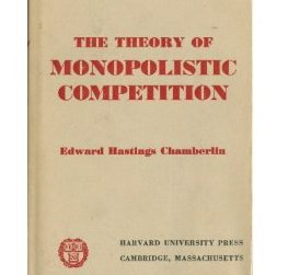 The Theory of Monopolistic Competition: A Re-orientation of the Theory of Value, 8th Edition, by Edward Hastings Chamberlain