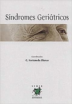 SINDROMES GERIATRICOS: E. (COORD.) HORTONEDA BLANCO