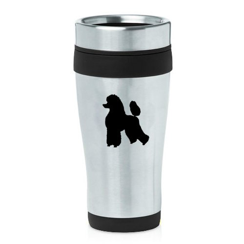 Poodle Travel Mug16 oz Insulated Stainless Steel Mug