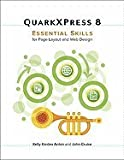 img - for QuarkXPress 8: Essential Skills for Page Layout and Web Design [Paperback] book / textbook / text book