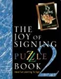 img - for The Joy of Signing Puzzle Book 2 book / textbook / text book