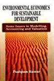img - for Environmental Economics for Sustainable Development ; Some Issues in Modelling, Accounting and Valuation book / textbook / text book