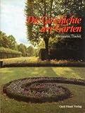 img - for Die Geschichte Der Garten. book / textbook / text book