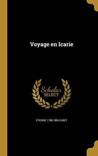 Voyage En Icarie  [Cabet, Etienne 1788-1856] (Tapa Dura)
