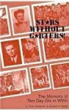 img - for Stars Without Garters!: The Memoirs of Two Gay GI's in WWII by Tyler Carpenter (1996-06-01) book / textbook / text book