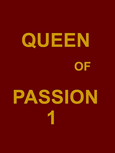 Queen of passion 1