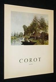 Exposition corot. 1796-1875. par Jean-Baptiste-Camille Corot