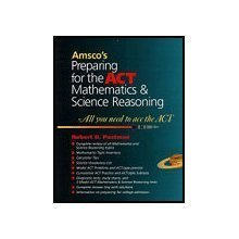 Preparing for the ACT Mathematics & Science Reasoning  by Robert D. Postman