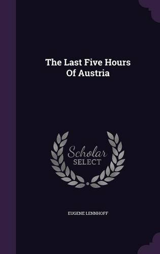 The Last Five Hours Of Austria