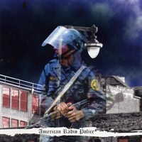 Original album cover of Welcome to the Police State by American Radio Police